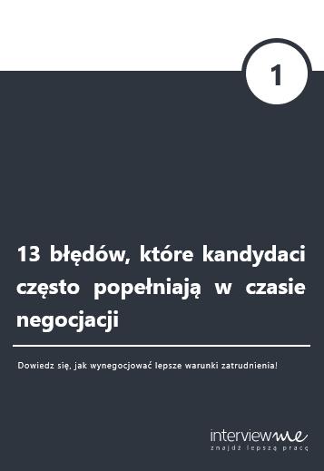 13 błędów, które kandydaci popełniają w czasie negocjacji - ebook InterviewMe