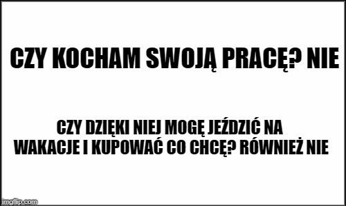 śmieszne Memy O Pracy Szefie I Pracownikach Korpo 32 Obrazki