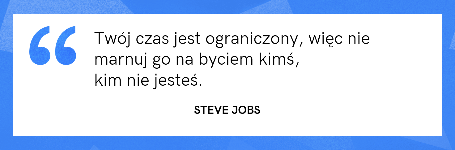 cytat motywacyjny - Steve Jobs