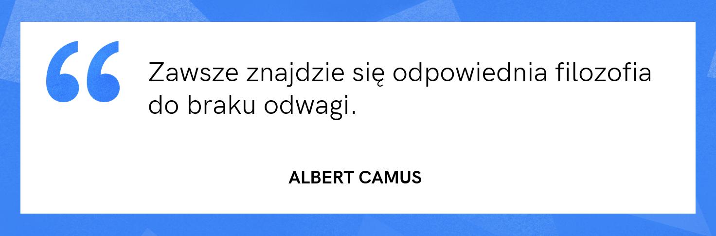 cytat motywacyjny - Albert Camus