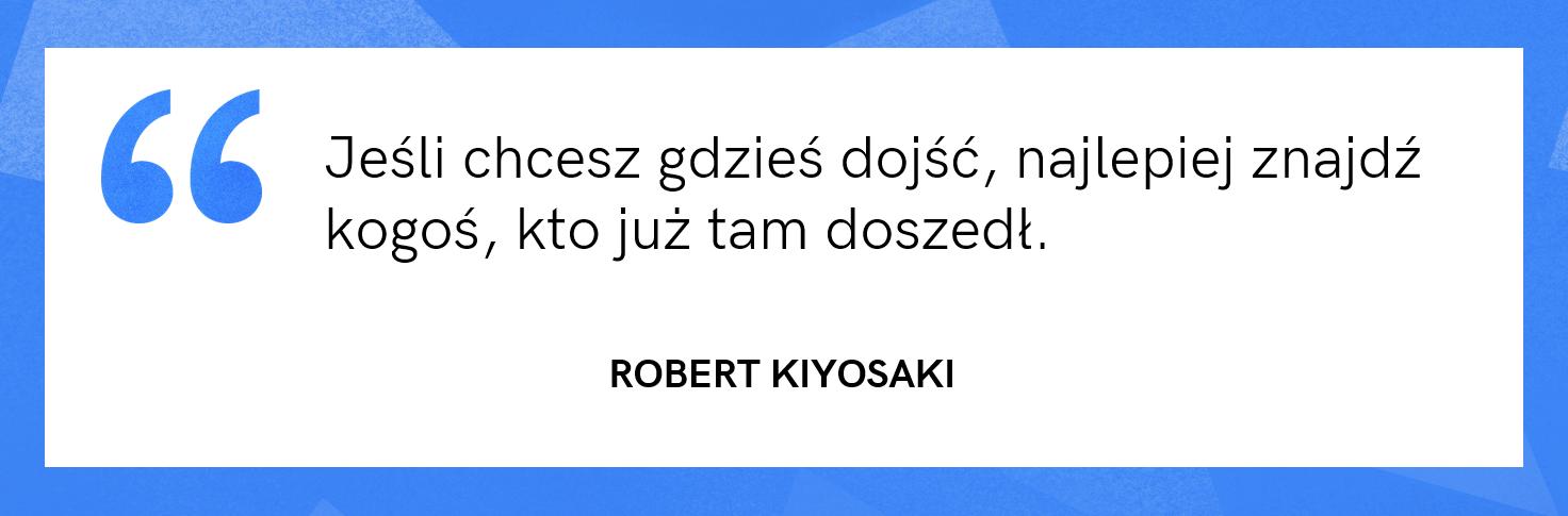 cytat motywacyjny - Robert Kiyosaki