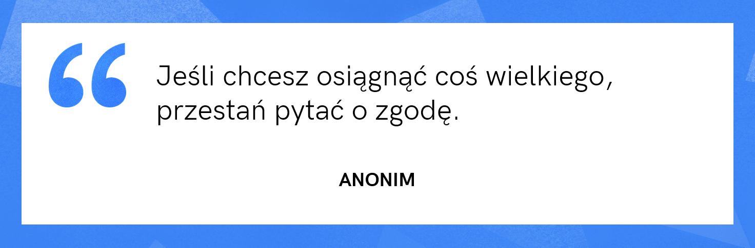 cytat motywacyjny - Anonim