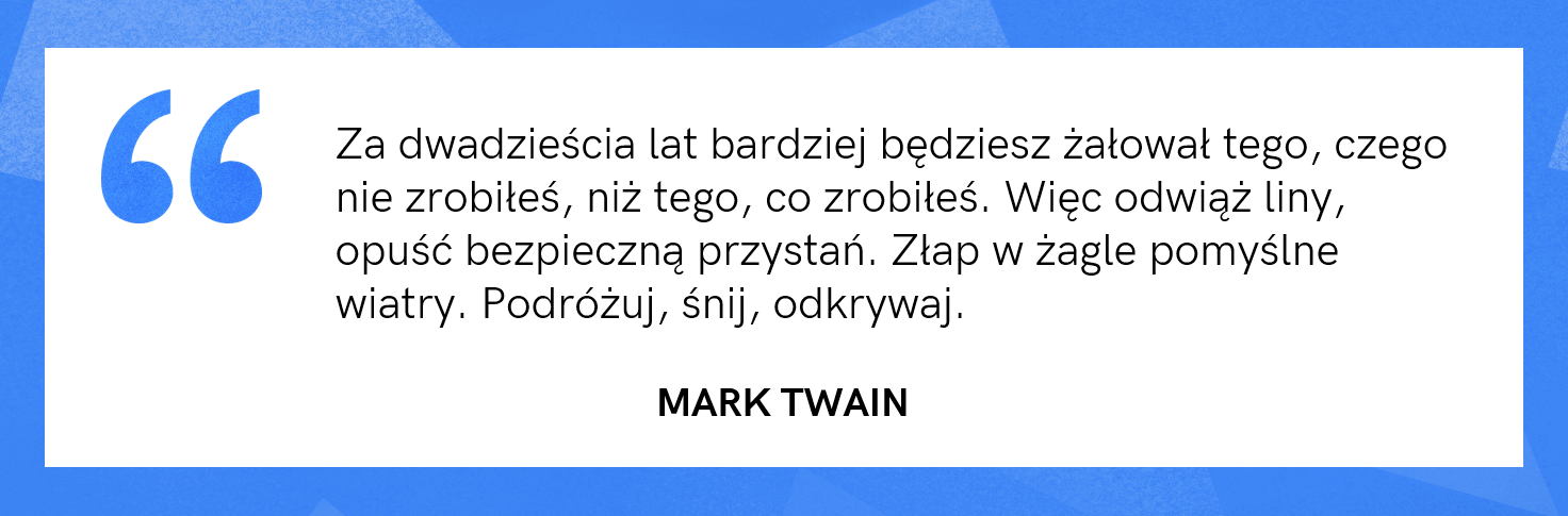 cytat motywacyjny - Mark Twain